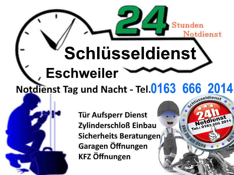 Schlüsseldienst Eschweiler Hastenrath Dürwiß Hehlrath Kinzweiler Lohn Weisweiler zum 50 Euro Festpreis