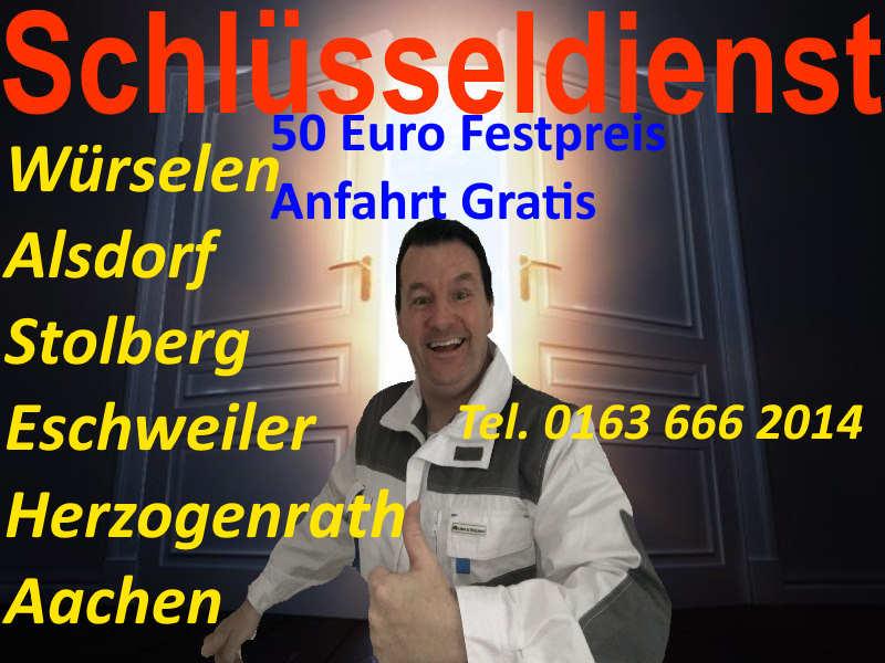 Schlüsseldienst Alsdorf - 50 Euro Festpreis auch in Würselen Stolberg Eschweiler Herzogenrath Aachen Geilenkirchen Übach Palenberg Heinsberg